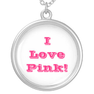 Niecklace I Love Pink Silver Plated Necklace