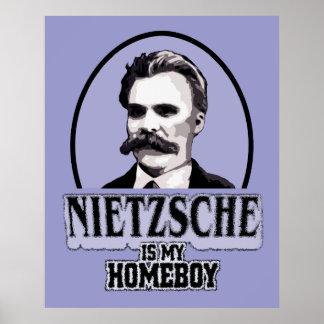 Nietzsche Is My Homeboy Poster
