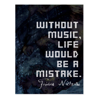 Nietzsche Music and life quote postcard