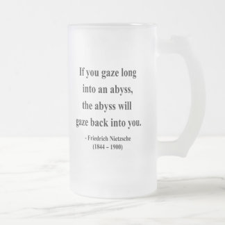 Nietzsche Quote 4a Frosted Glass Beer Mug