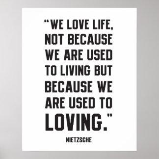 Nietzsche Quote - Love Life Poster
