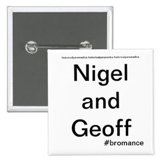Nigel et Geoff - infirmiers historiques Macaron Carré 5 Cm