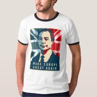 Nigel Farage - rendez l'Europe grande encore - - Tee Shirts