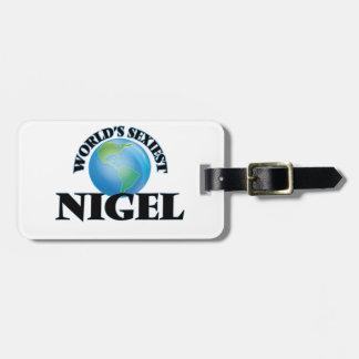 Nigel le plus sexy du monde étiquette à bagages