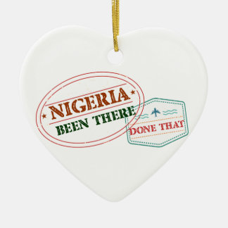 Nigeria Been There Done That Ceramic Ornament