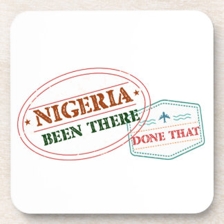 Nigeria Been There Done That Coaster