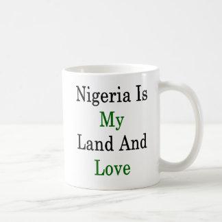 Nigeria Is My Land And Love Coffee Mug