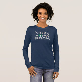 Nigerian Moms Rock Long Sleeve T-Shirt