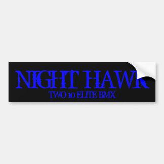 NIGHT HAWK, TWO 10 ELITE BMX BUMPER STICKER