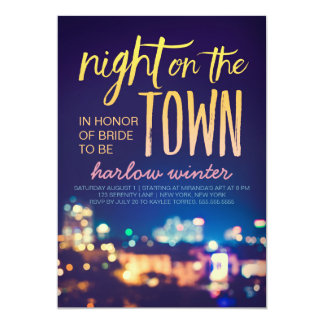 "Night on the Town Bachelorette Party 5"" X 7"" Invitation Card"