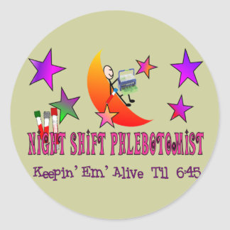 NIght Shift Phlebotomist T-Shirts and Gifts Round Sticker