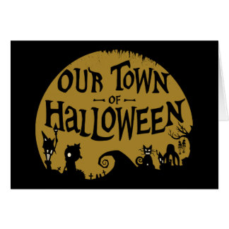 Nightmare Before Christmas | Our Town Of Halloween Card
