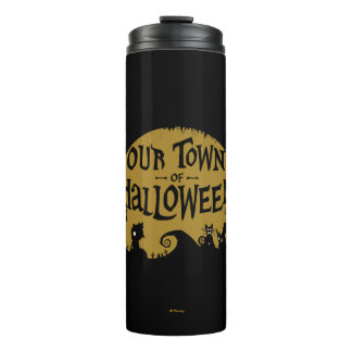 Nightmare Before Christmas | Our Town Of Halloween Thermal Tumbler
