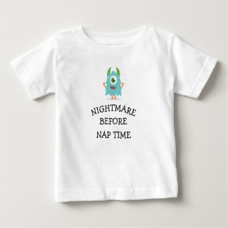 NIGHTMARE BEFORE NAP TIME BABY T-Shirt