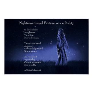 Nightmare turned Fantasy, now a Reality ~ Poem Poster