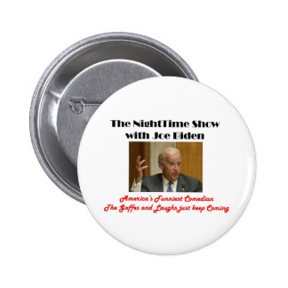 NightTime with Joe Biden 2 Inch Round Button