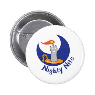 NIGHTY NITE PIN