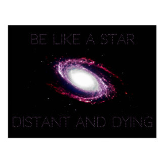 Nihilism: Be like a star Postcard