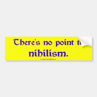 Nihilism Bumper Sticker