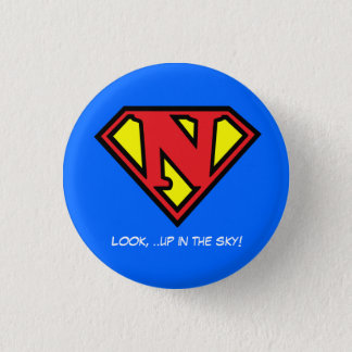 Nik-pin, Look, ..up in the sky! 1 Inch Round Button