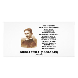 Nikola Tesla Clear Thinkers Sane To Think Clearly Photo Card Template