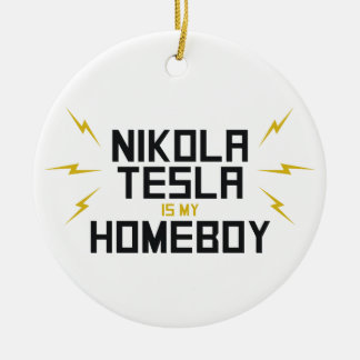 Nikola Tesla is My Homeboy Double-Sided Ceramic Round Christmas Ornament