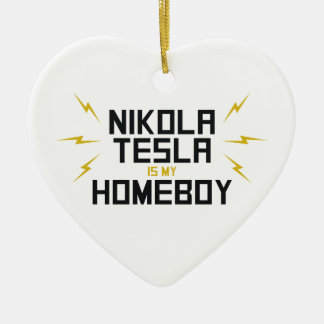 Nikola Tesla is My Homeboy Christmas Tree Ornament