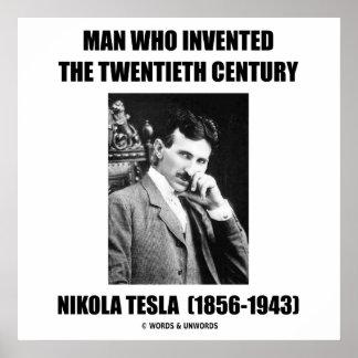 Nikola Tesla Man Who Invented The 20th Century Poster