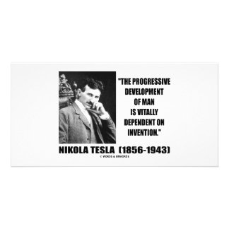 Nikola Tesla Progressive Development Of Man Quote Personalized Photo Card
