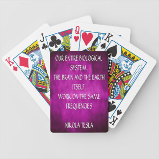 Nikola Tesla Quote - Same Frequencies Bicycle Playing Cards