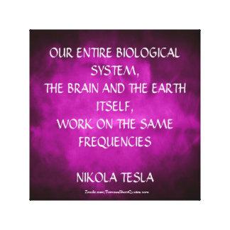 Nikola Tesla Quote - Same Frequencies Canvas Print