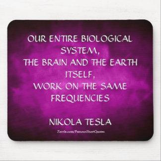 Nikola Tesla Quote - Same Frequencies Mouse Pad