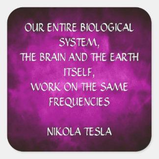 Nikola Tesla Quote - Same Frequencies Square Sticker