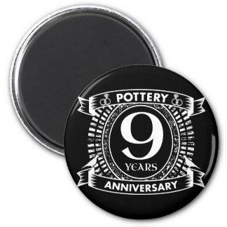 Nine years Pottery wedding anniversary Magnet