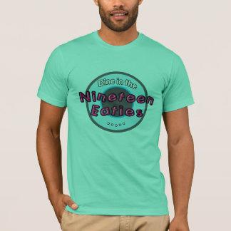 Nineteen Eaties T-Shirt