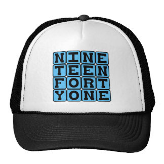 Nineteen Forty One, Year 1941 Hat