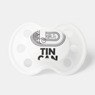 Nineteenth January - Tin Can Day Pacifier