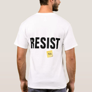 ninety nine percent RESIST this T-Shirt