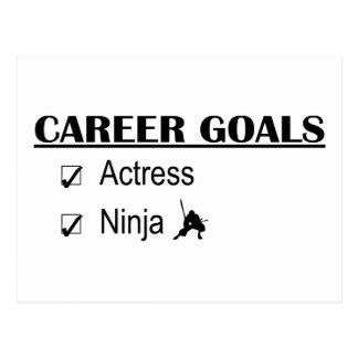 Ninja Career Goals - Actress Postcard