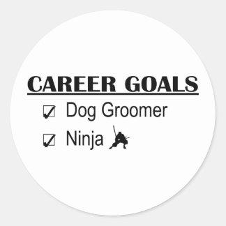 Ninja Career Goals - Dog Groomer Round Sticker