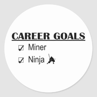 Ninja Career Goals - Miner Classic Round Sticker