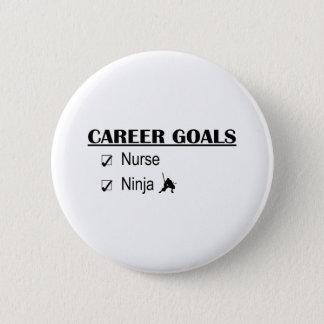Ninja Career Goals - Nurse 2 Inch Round Button