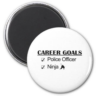 Ninja Career Goals - Police Officer 2 Inch Round Magnet