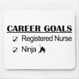 Ninja Career Goals - Registered Nurse Mouse Pad