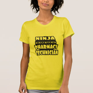 Ninja Pharmacy Technician T Shirt
