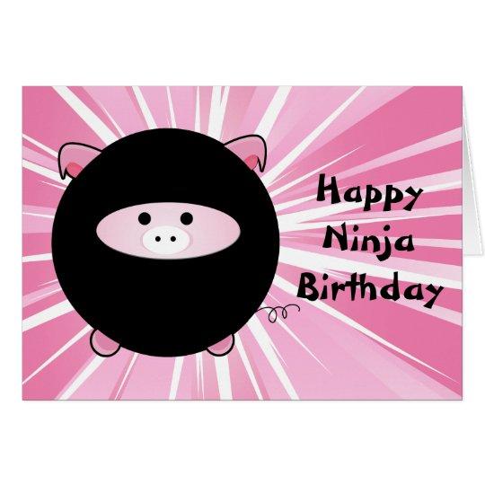 Ninja Pig Happy Birthday Card