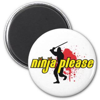 Ninja Please 2 Inch Round Magnet