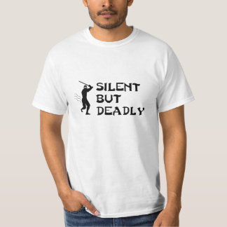 Ninja Silent But Deadly t-shirt