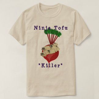 Ninja Tofu - Beets - Killer T-Shirt