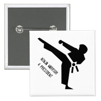 Ninja warrior for president 2 inch square button